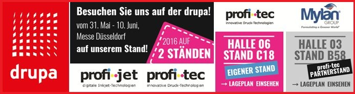 DRUPA 2016: PROFI-JET AND PROFI-TEC ARE REPRESENTED ON 2 BOOTHS